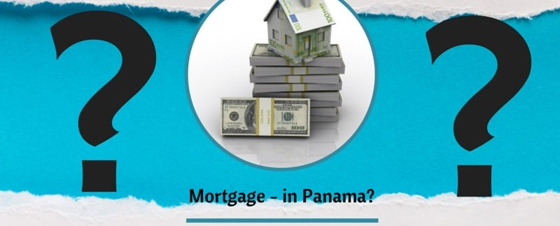 Getting a Mortgage in Panama